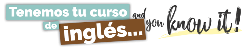 tenemos-tu-curso-de-inglés-and-you-know-it